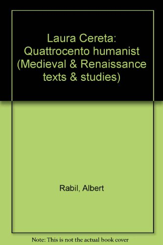 9780866980029: Laura Cereta, Quattrocento Humanist (Medieval & Renaissance Texts & Studies) (English and Latin Edition)