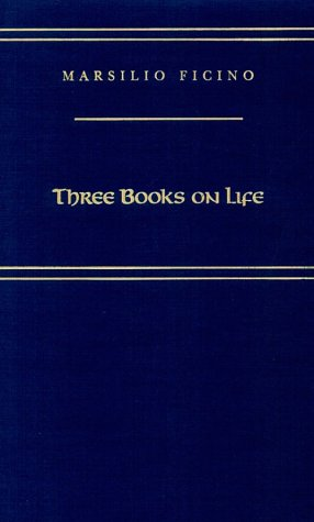 9780866980418: Three Books on Life (MEDIEVAL AND RENAISSANCE TEXTS AND STUDIES) (English and Italian Edition)