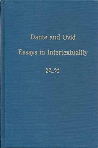 9780866980944: Dante and Ovid Essays in Intertextuality (MEDIEVAL AND RENAISSANCE TEXTS AND STUDIES)