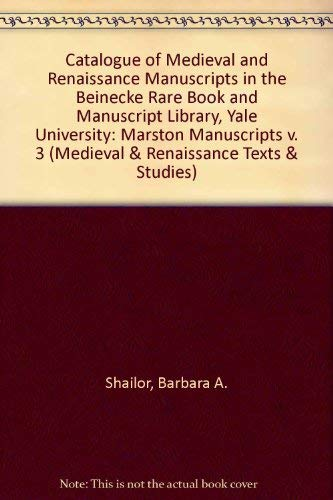 CATALOGUE OF MEDIEVAL AND RENAISSANCE MANUSCRIPTS IN THE BEINECKE RARE BOOK AND MANUSCRIPT LIBRAR...