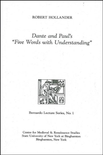 Dante and Paul's Five Words With Understanding (Occasional Paper Series) (0866981217) by Robert Hollander