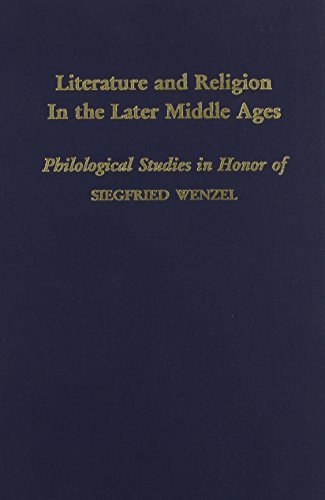 Literature and Religion In the Later Middle: Edited by Richard