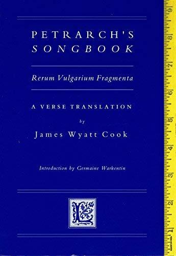 9780866981927: Petrarch's Songbook: Rerum Vulgarium Fragmenta : A Verse Translation (Medieval & Renaissance Texts & Studies ; V. 151)