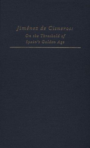 9780866982542: Jimenez De Cisneros/on the Threshold of Spain's Golden Age