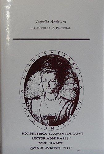 9780866982849: LA Mirtilla: A Pastoral (Medieval & Renaissance Texts & Studies)