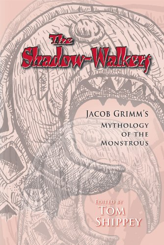 9780866983341: The Shadow-Walkers: Jacob Grimm's Mythology of the Monstrous (Medieval & Renaissance Texts & Studies)