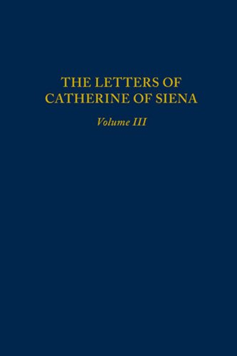 9780866983778: Letters of Catherine of Siena, Volume III: Letters 145–230 (MEDIEVAL & RENAIS TEXT STUDIES)