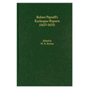 9780866984065: Robert Paynell's Exchequer Reports: (1627-1631) (Medieval and Renaissance Texts and Studies)