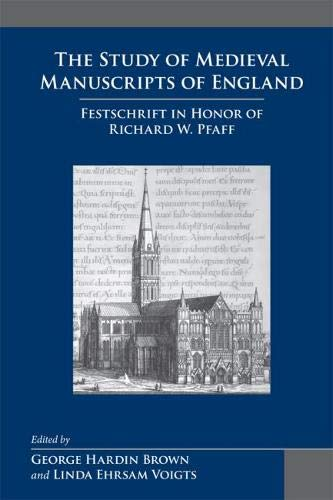 9780866984324: The Study of Medieval Manuscripts of England: v. 35: Festschrift in Honor of Richard W. Pfaff