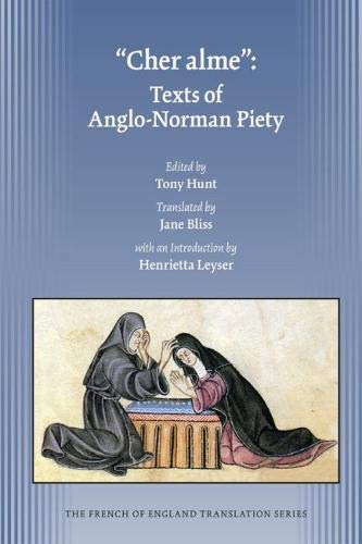"""9780866984331: """"Cher alme"""": Texts of Anglo-Norman Piety (MEDIEVAL & RENAIS TEXT STUDIES)"""