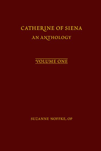 9780866984546: Catherine of Siena: An Anthology (Volume 406) (Medieval and Renaissance Texts and Studies)
