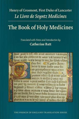 9780866984676: The Book of Holy Medicines (MEDIEVAL & RENAIS TEXT STUDIES)
