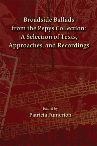 9780866984690: Broadside Ballads from the Pepys Collection: A Selection of Texts, Approaches, and Recordings (MEDIEVAL & RENAIS TEXT STUDIES)