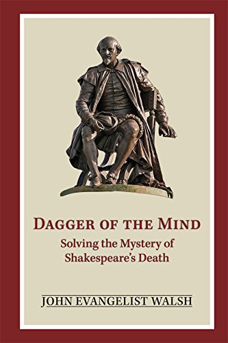 9780866985000: Dagger of the Mind: Solving the Mystery of Shakespeare's Death