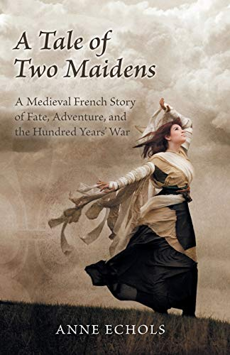 A Tale of Two Maidens : A: Anne Echols