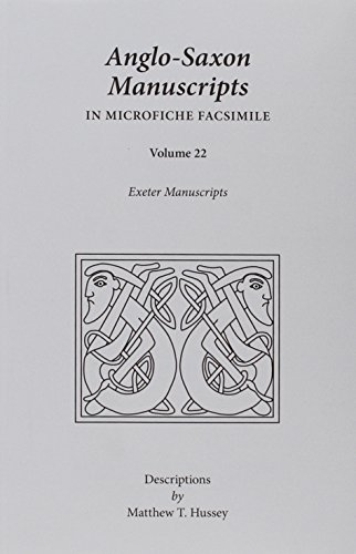 9780866989640: Anglo-Saxon Manuscripts in Microfiche Facsimile: Exeter Manuscripts (Medieval and Renaissance Texts and Studies)
