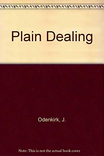 9780867000245: Plain Dealing