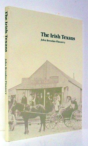 9780867010718: The Irish Texans