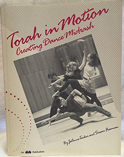 9780867050240: Torah in Motion: Creating Dance Midrash