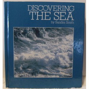 9780867060003: Discovering the sea