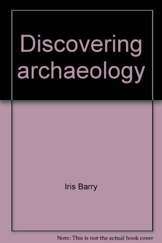 Discovering archaeology: Barry, Iris