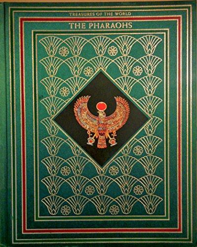 9780867060072: The pharaohs (Treasures of the world)