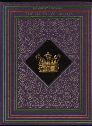 The Rulers of Britain (Treasures of the World Series): Cowley, Robert