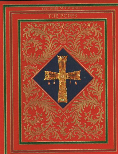 The popes (Treasures of the world): Hibbert, Christopher
