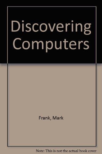 Discovering Computers: Frank, Mark
