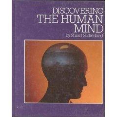 Discovering the Human Mind: Stuart Sutherland