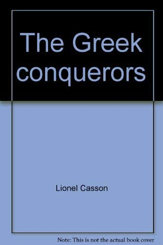 9780867060409: The Greek conquerors (Treasures of the world)