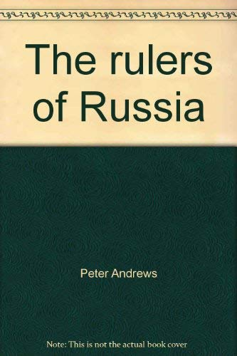 9780867060515: The rulers of Russia (Treasures of the world)