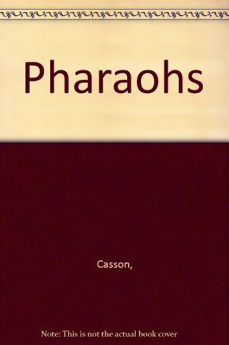 Pharaohs: Casson,