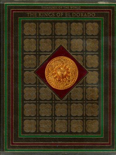 The Kings of El Dorado: Dickey, Thomas;Man, John;Wiencek, Henry