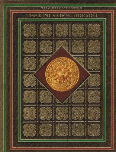 9780867060805: The Kings of El Dorado (Treasures of the world)