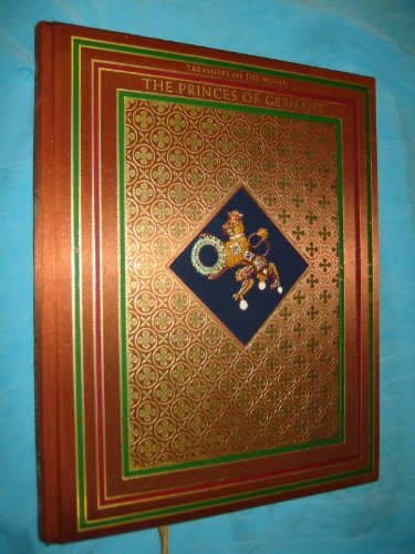 The Princes of Germany: Treasures of the World: Grunfeld, Frederic V.
