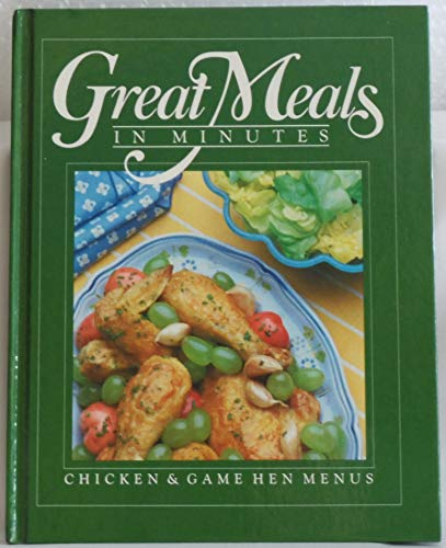 Chicken and Game Hen Menus (Great Meals: Editors of Time-Life
