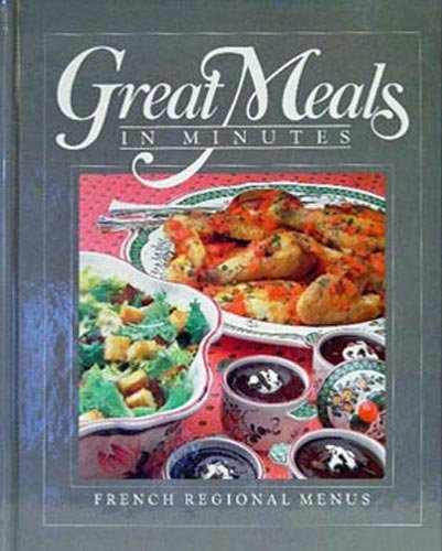 9780867061901: French Regional Menus (Great Meals in Minutes)