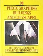 9780867062298: The Kodak Library of Creative Photography: Photographing Buildings and Cityscapes