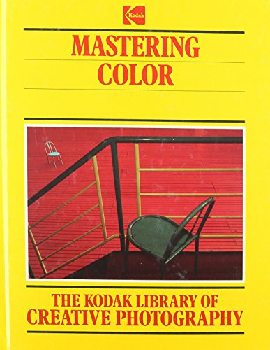 The Kodak Library of Creative Photography: Mastering: John Farndon