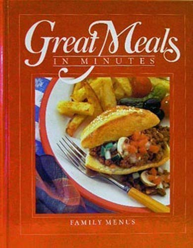 Family Menus (Great Meals in Minutes): Time-Life Books Editors