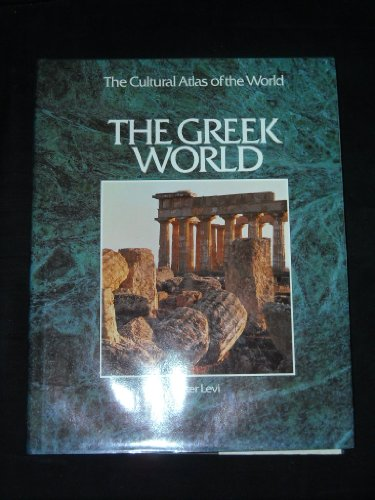 9780867065541: The Greek world (The Cultural atlas of the world)