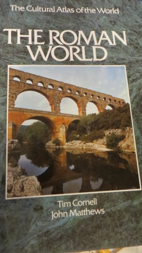 9780867065589: The Roman world (The Cultural atlas of the world)