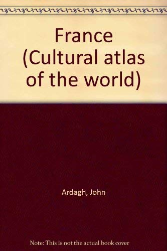 9780867065824: France (Cultural atlas of the world)