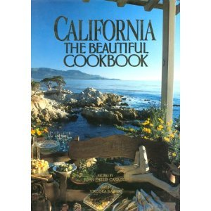 9780867066203: California, the beautiful cookbook: Authentic recipes from California (The Beautiful cookbook series)