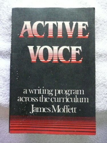 Active Voice: Writing Program: Moffat, James