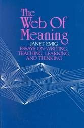web of meaning essays on writing teaching learning and  view larger image