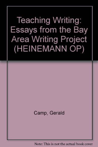9780867090819: Teaching Writing: Essays from the Bay Area Writing Project