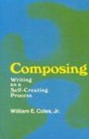 9780867091199: Composing: Writing as a Self Creating Process
