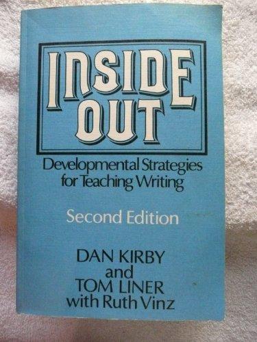 9780867092257: Inside Out: Developmental Strategies for Teaching Writing